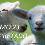 SALMO 23 INTERPRETADO (PPS)