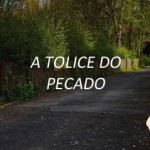 A TOLICE DO PECADO