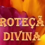 PROTEÇÃO DIVINA