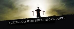buscando-jesus-no-carnaval