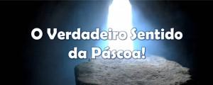 o-verdadeiro-sentido-da-pascoa