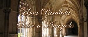 uma-parabola-sobre-a-amizade