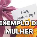 EXEMPLO DE MULHER, DE MÃE (Clipe Musical)