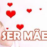 SER MÃE (PPS)