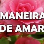 11 MANEIRAS DE AMAR (VÍDEO)