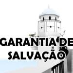 GARANTIA DE SALVAÇÃO (PPS)