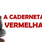 A CADERNETA VERMELHA (Vídeo)
