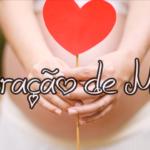 CORAÇÃO DE MÃE (Vídeo)